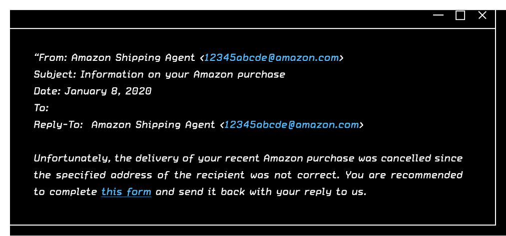 From: Amazon Shipping Agent 12345abcde@amazon.com, Subject: Information on your Amazon purchase, Date: January 8, 2020, To: Reply-To: Amazon Shipping Agent 12345abcde@amazon.com
